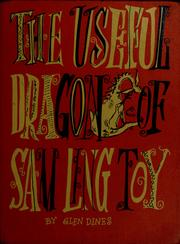 Cover of: The useful dragon of Sam Ling Toy by Glen Dines