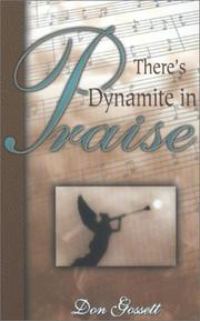 Cover of: Theres Dynamite in Praise | Don Gossett