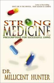 Cover of: Strong Medicine by Millicent Hunter