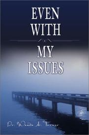 Cover of: Even With My Issues | Wanda A. Turner