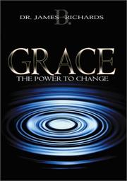 Cover of: Grace | James B. Richards