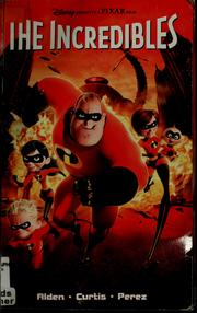 Cover of: The Incredibles | Paul Alden