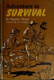 Cover of: Adventure in survival by Maurice Beam