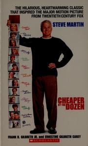 Cover of: Cheaper by the dozen by Frank, and Carey, Ernestine Gilbreth