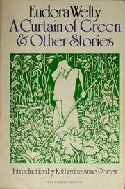 Cover of: A curtain of green, and other stories by Eudora Welty