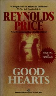 Cover of: Good hearts by Reynolds Price