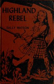 Cover of: Highland rebel by Sally Watson