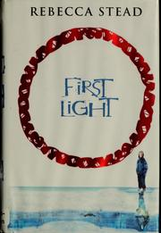 Cover of: First light by Rebecca Stead