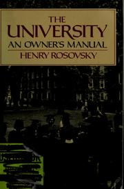 Cover of: The university | Henry Rosovsky