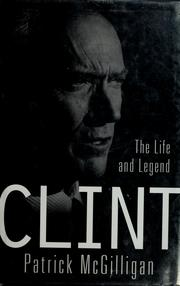 Cover of: Clint | Patrick McGilligan