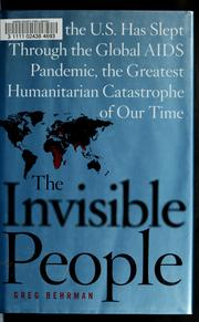 Cover of: The invisible people | Greg Behrman