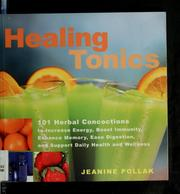 Cover of: Healing tonics | Jeanine Pollak