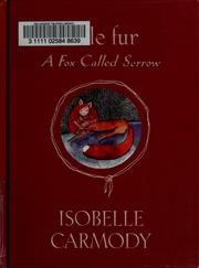 Cover of: A fox called Sorrow | Isobelle Carmody