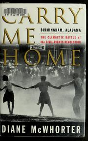 Cover of: Carry me home by Diane McWhorter