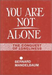 Cover of: You are not alone by Bernard Mandelbaum