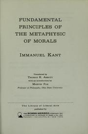 Cover of: Fundamental principles of the metaphysic of morals | Immanuel Kant