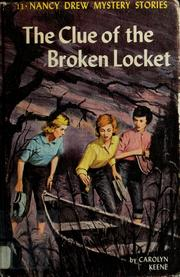 Cover of: The clue of the broken locket | Carolyn Keene