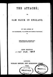 Cover of: The attaché, or, Sam Slick in England | Thomas Chandler Haliburton