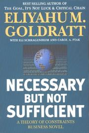 Cover of: Necessary but Not Sufficient by Eliyahu M. Goldratt
