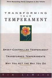 Cover of: Transforming Your Temperament (Guidelines for Living) | Tim F. LaHaye