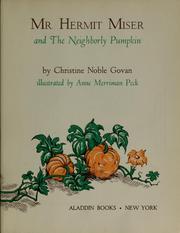 Mr. Hermit Miser and the neighborly pumpkin