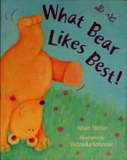 Cover of: What Bear likes best! | Alison Ritchie