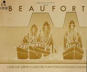 Cover of: Beaufort, land use survey, land use plan, population & economy by North Carolina. Division of Community Planning