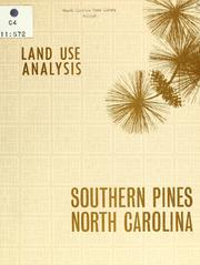 Cover of: Land use analysis, Southern Pines, North Carolina by North Carolina. Division of Community Planning
