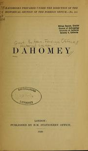 Cover of: Dahomey | Great Britain. Foreign Office. Historical Section