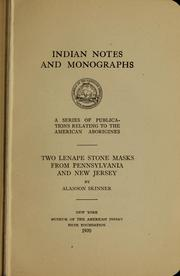Cover of: Two Lenape stone masks from Pennsylvania and New Jersey | Alanson Skinner