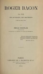 Cover of: Roger Bacon | Émile-Auguste Charles