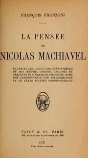 Cover of: La pensée de Nicholas Machiavelli | Niccolò Machiavelli