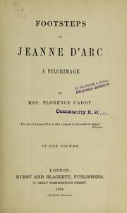 Cover of: Footsteps of Jeanne d'Arc | Florence Caddy
