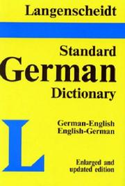 Cover of: Langenscheidt's standard German dictionary | Edmund Klatt, E. Klatt, Dietrich Roy, G. Klatt, H. Messinger