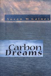 Cover of: Carbon Dreams by Susan M. Gaines
