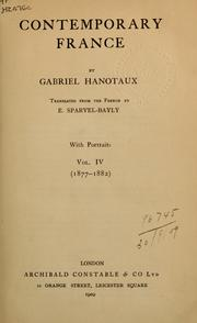 Cover of: Contemporary France by Gabriel Hanotaux