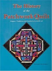 Cover of: The history of the patchwork quilt by Schnuppe von Gwinner