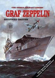 Cover of: The German Aircraft Carrier Graf Zeppelin by Siegfried Breyer
