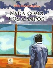 Cover of: Nada como los campos by Willy Gómez Migliaro