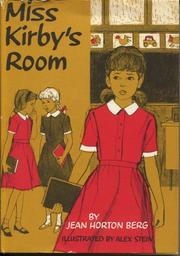 Cover of: Miss Kirby's Room by Berg                         Jh