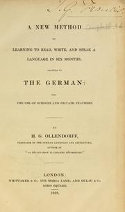 Cover of: A new method of learning to read, write, and speak a language in six months by Ollendorff, H. G.
