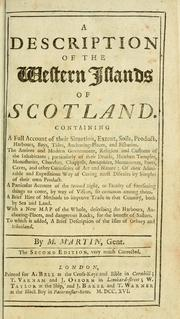 Cover of: A description of the Western Islands of Scotland by Martin Martin