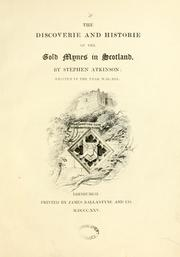 Cover of: The discoverie and historie of the gold mynes in Scotland | Bannatyne Club (Edinburgh, Scotland)