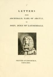 Cover of: Letters from Archibald Earl of Argyll to John, Duke of Lauderdale | Bannatyne Club (Edinburgh, Scotland)