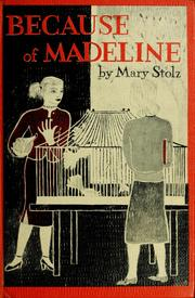 Cover of: Because of Madeline by Mary Stolz