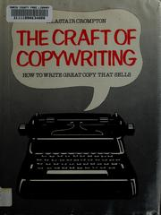 Cover of: The craft of copywriting | Alastair Crompton