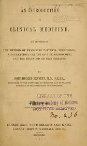 Cover of: An introduction to clinical medicine | John Hughes Bennett