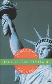 Cover of: Democracy on Trial | Jean Bethke Elshtain
