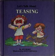 Cover of: Let's talk about teasing by Joy Wilt Berry