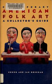 Cover of: Contemporary American folk art | Chuck Rosenak